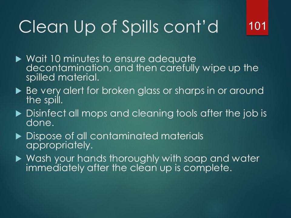 Clean Up of Spills cont'd