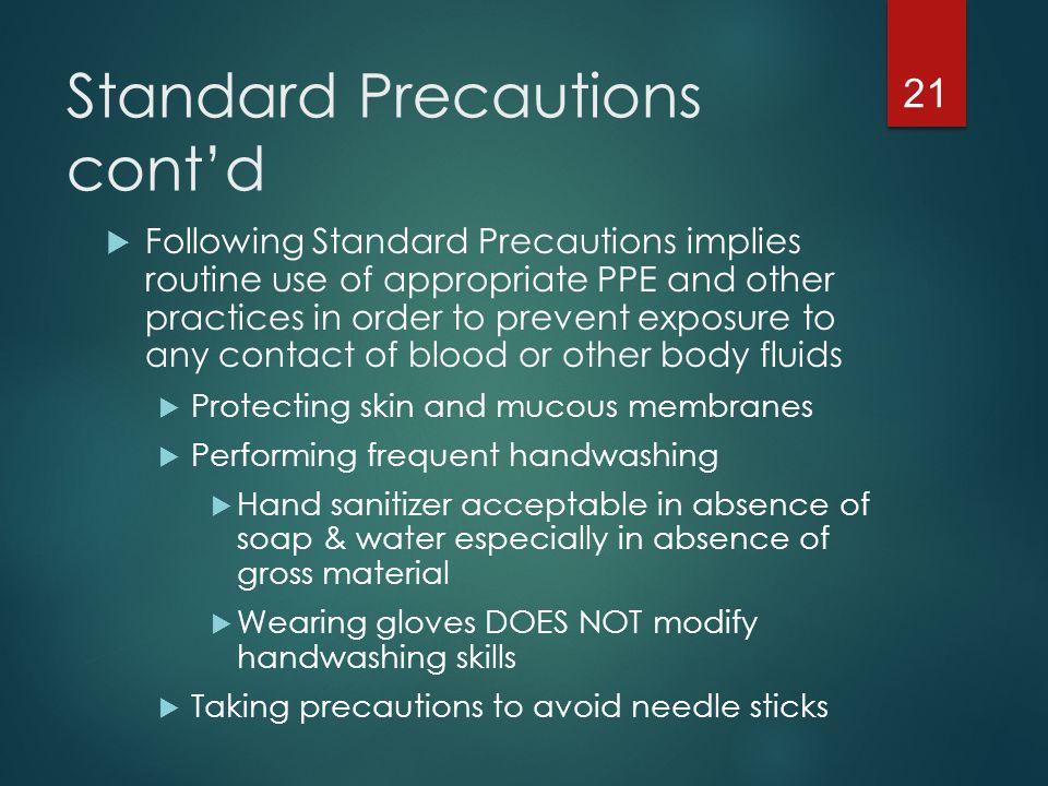 Standard Precautions cont'd