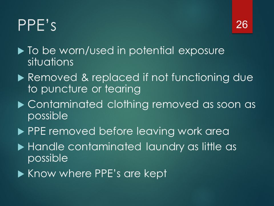 PPE's To be worn/used in potential exposure situations
