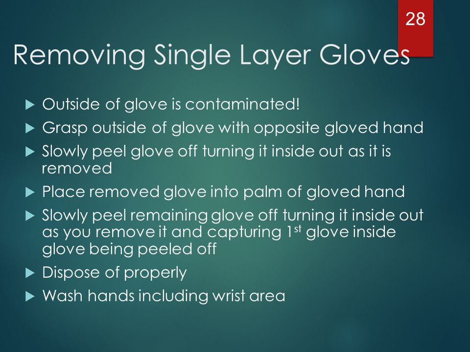 Removing Single Layer Gloves