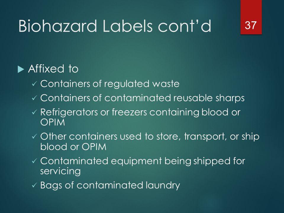 Biohazard Labels cont'd