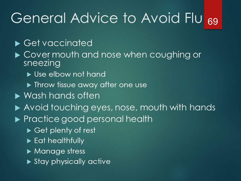 General Advice to Avoid Flu