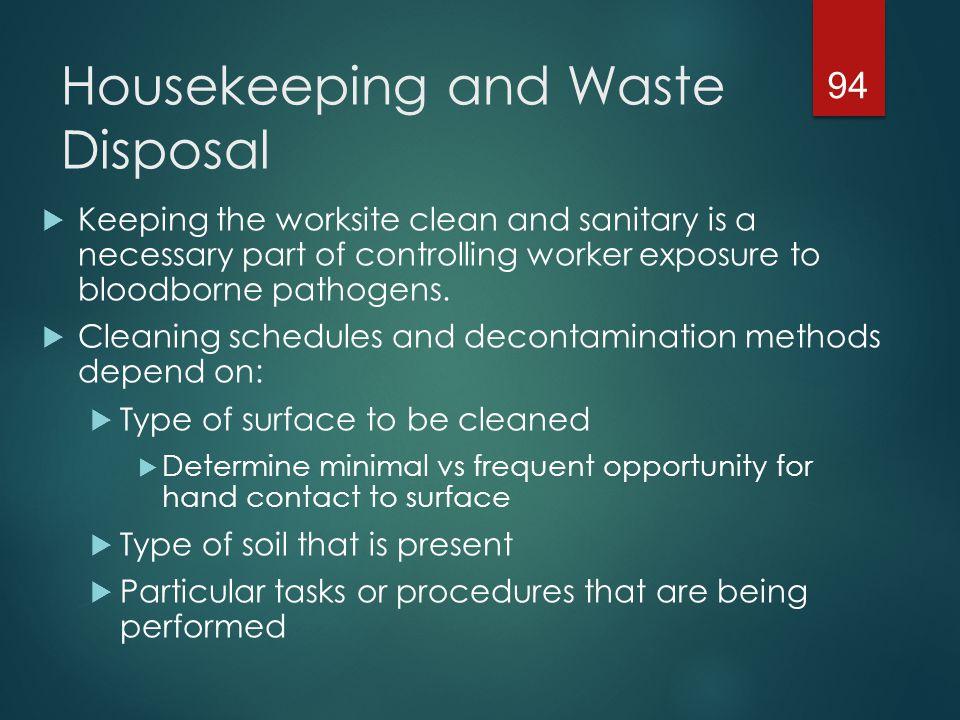 Housekeeping and Waste Disposal