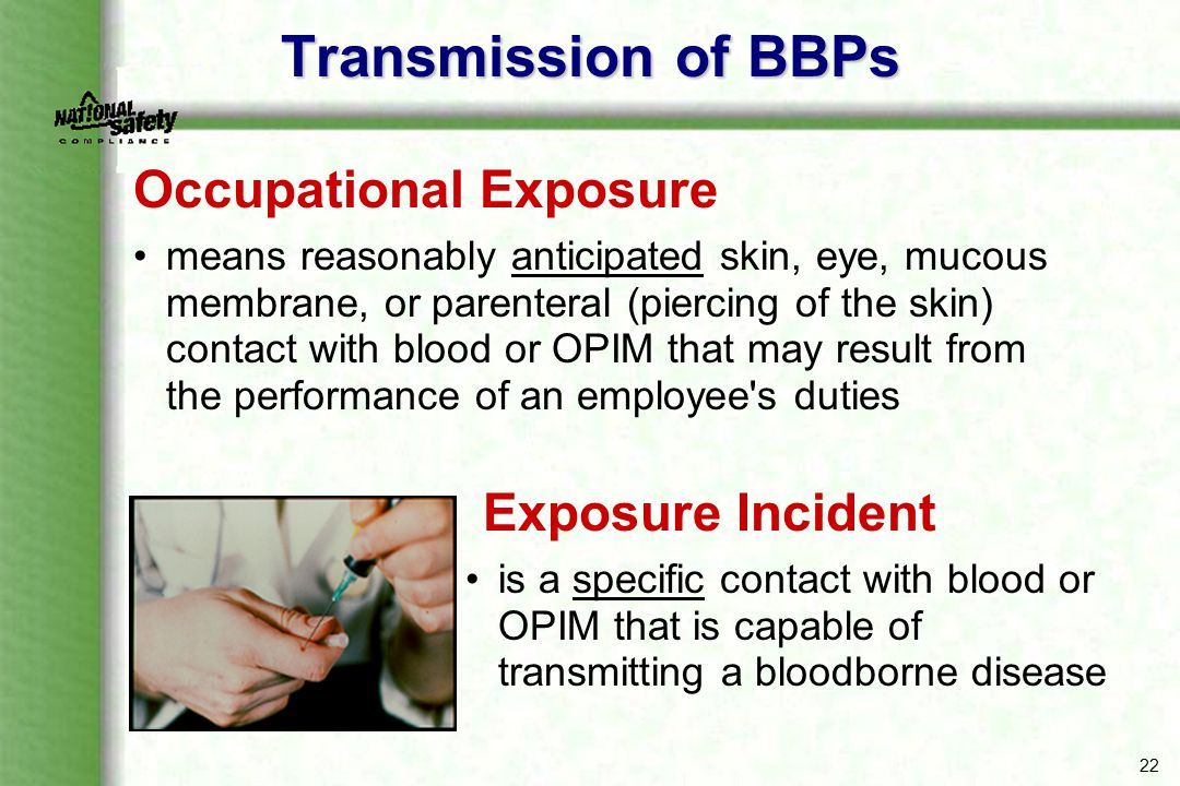 Transmission of BBPs Occupational Exposure Exposure Incident