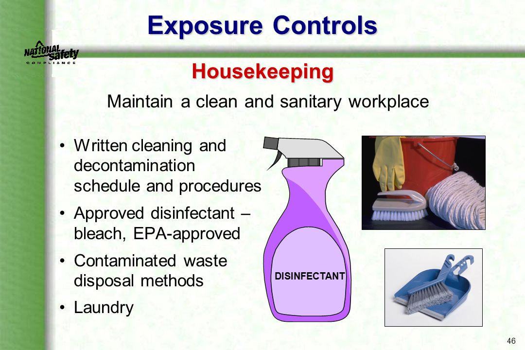 Maintain a clean and sanitary workplace