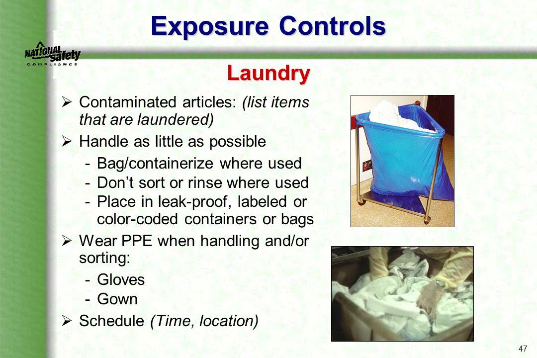 Exposure Controls Laundry