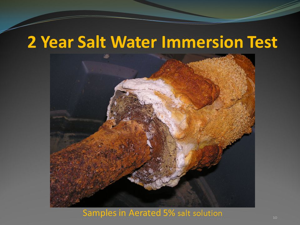 2 Year Salt Water Immersion Test