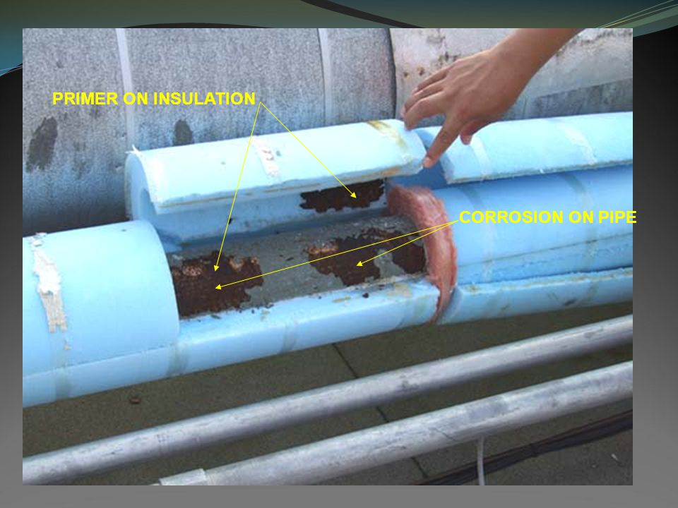 PRIMER ON INSULATION CORROSION ON PIPE
