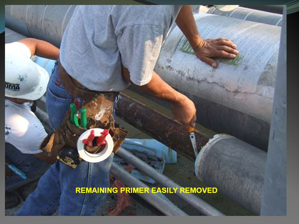 REMAINING PRIMER EASILY REMOVED