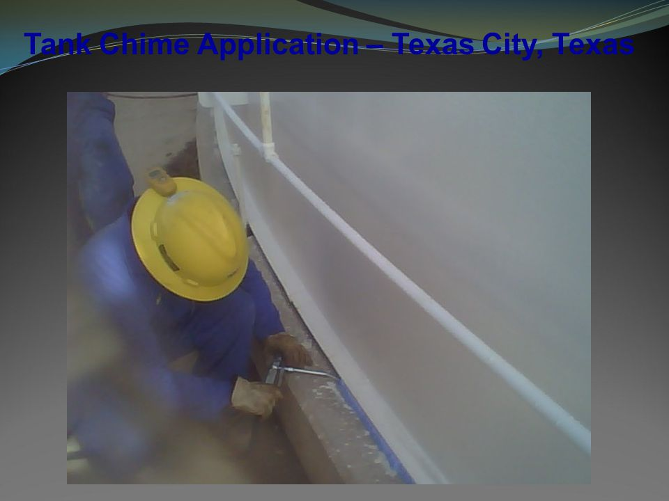 Tank Chime Application – Texas City, Texas