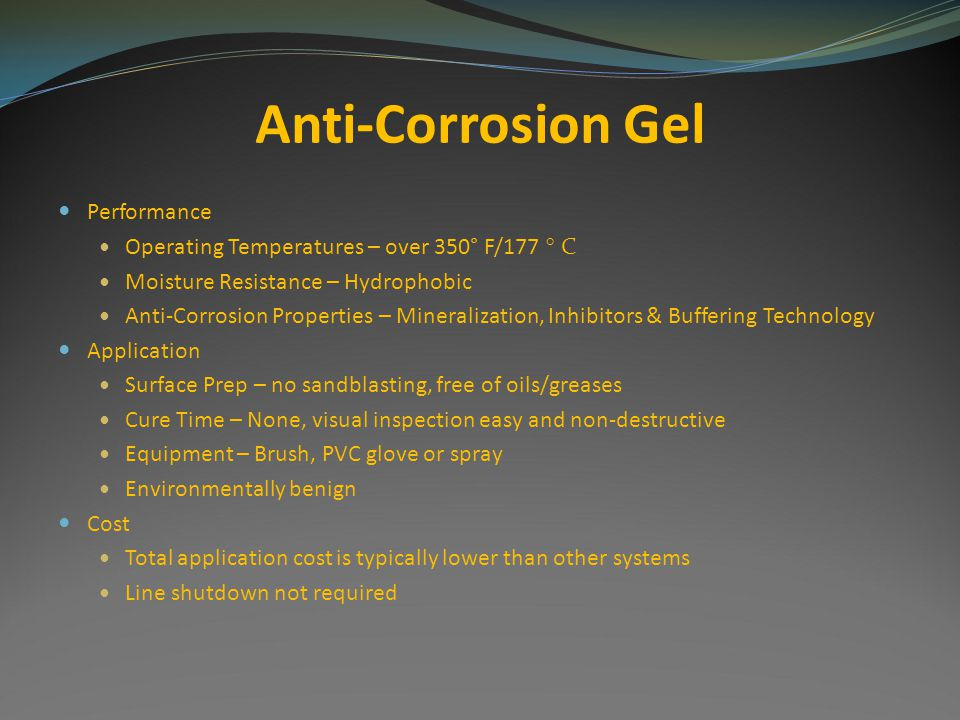 Anti-Corrosion Gel Performance