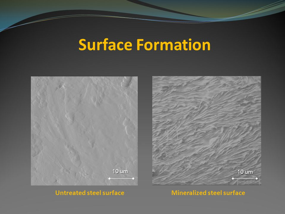 Untreated steel surface Mineralized steel surface