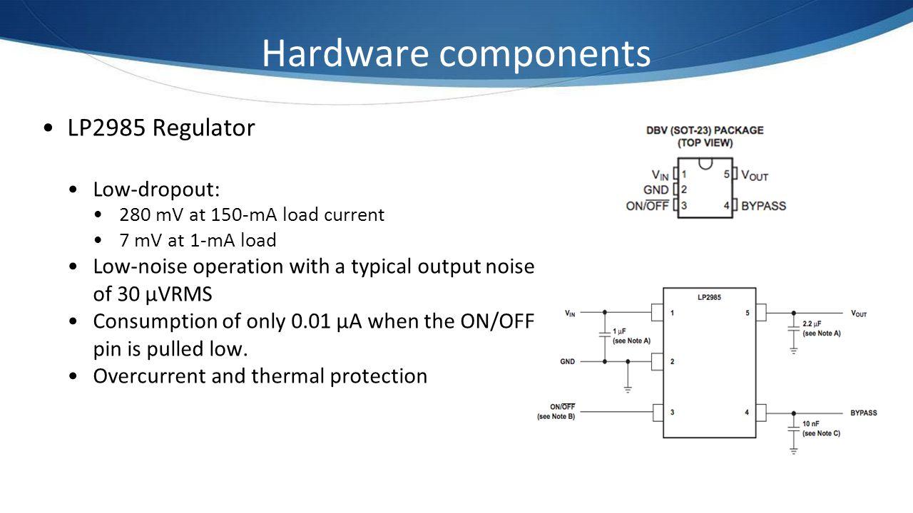 Hardware components LP2985 Regulator Low-dropout: