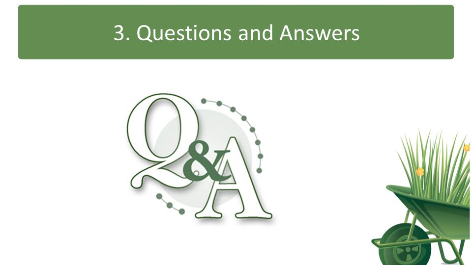 3. Questions and Answers