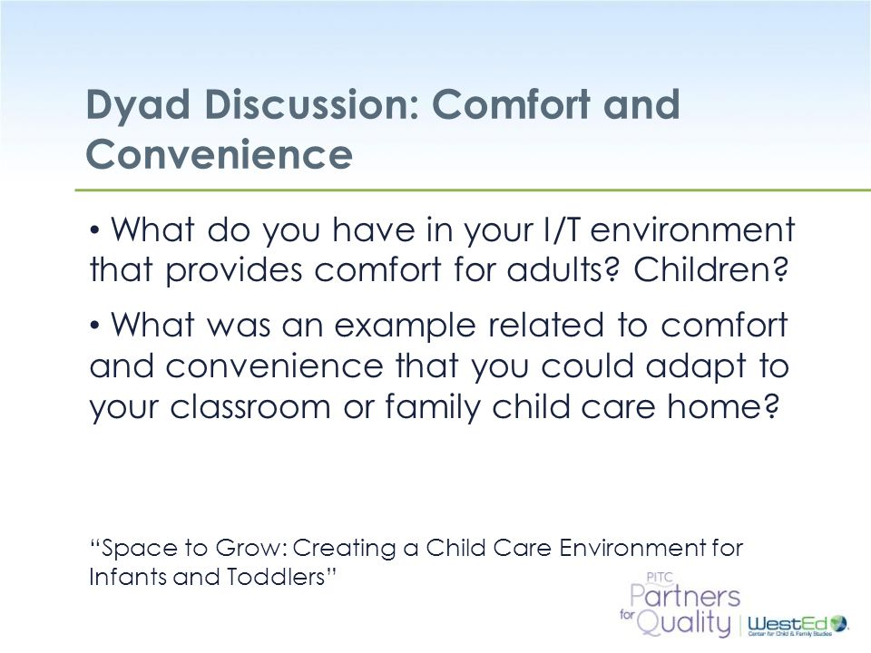 Dyad Discussion: Comfort and Convenience