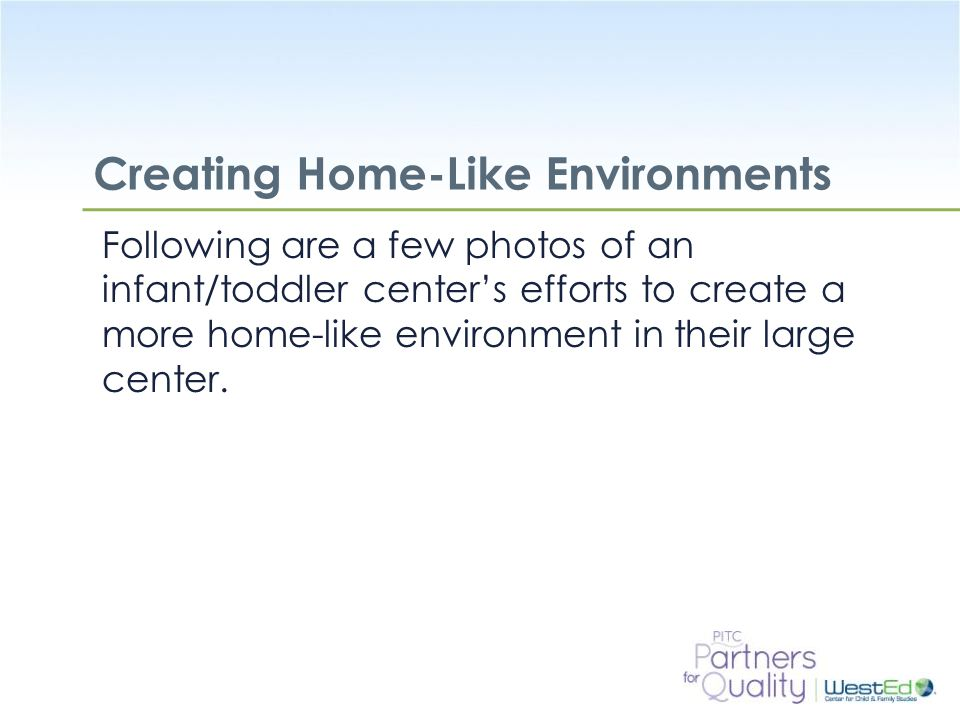 Creating Home-Like Environments