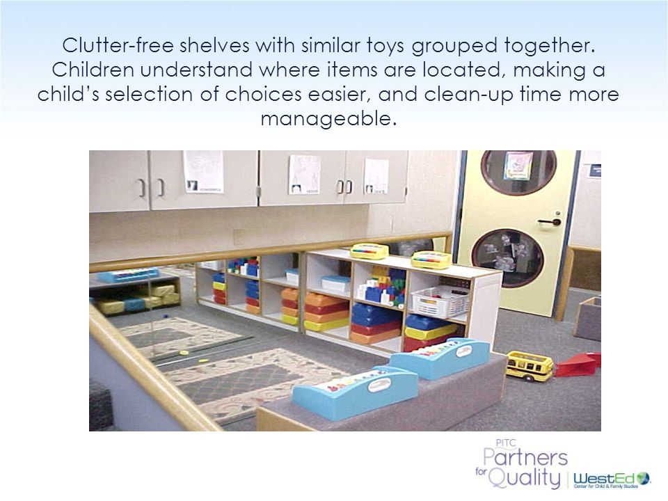 Clutter-free shelves with similar toys grouped together