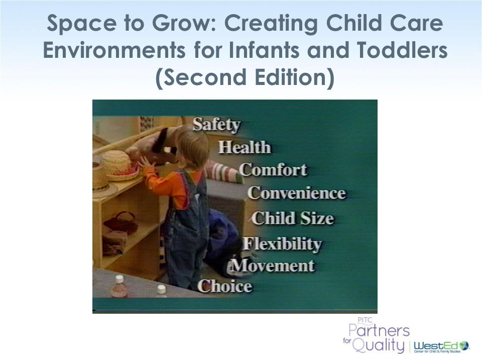 Space to Grow: Creating Child Care Environments for Infants and Toddlers (Second Edition)