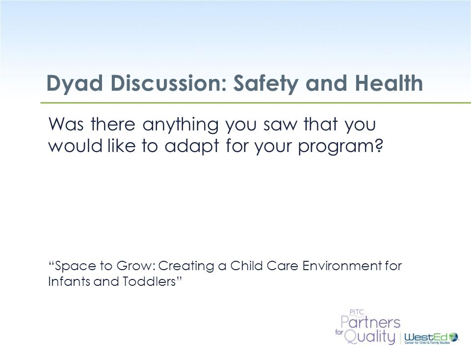 Dyad Discussion: Safety and Health