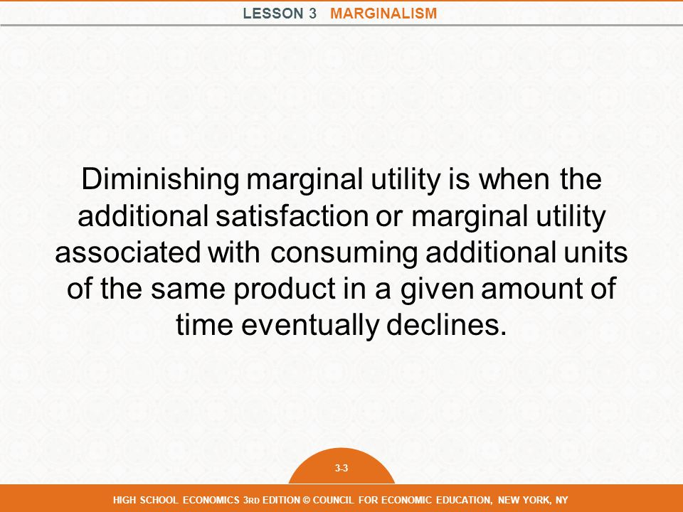 Diminishing marginal utility is when the additional satisfaction or marginal utility associated with consuming additional units of the same product in a given amount of time eventually declines.