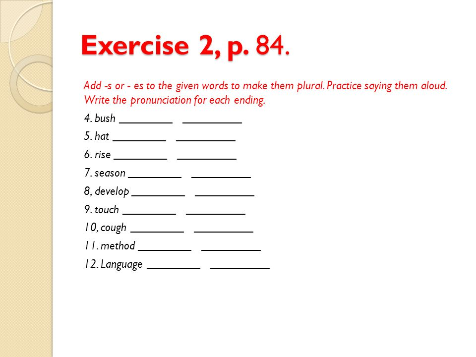 Exercise 2, p. 84.