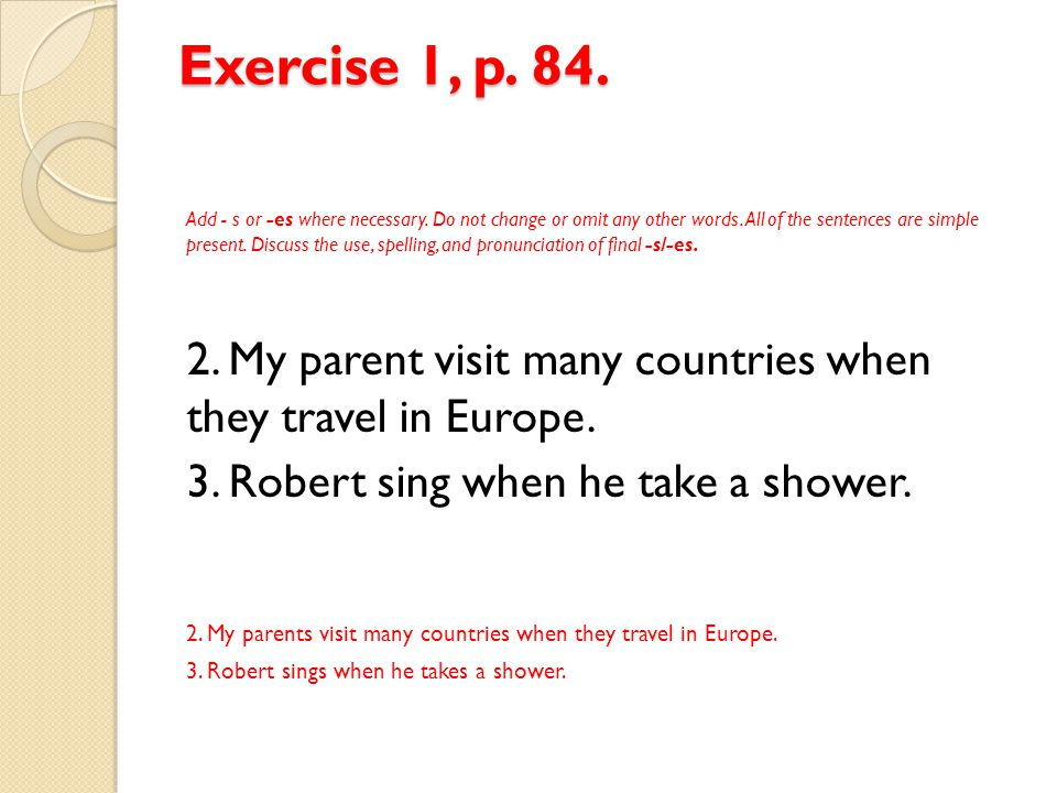 Exercise 1, p. 84.