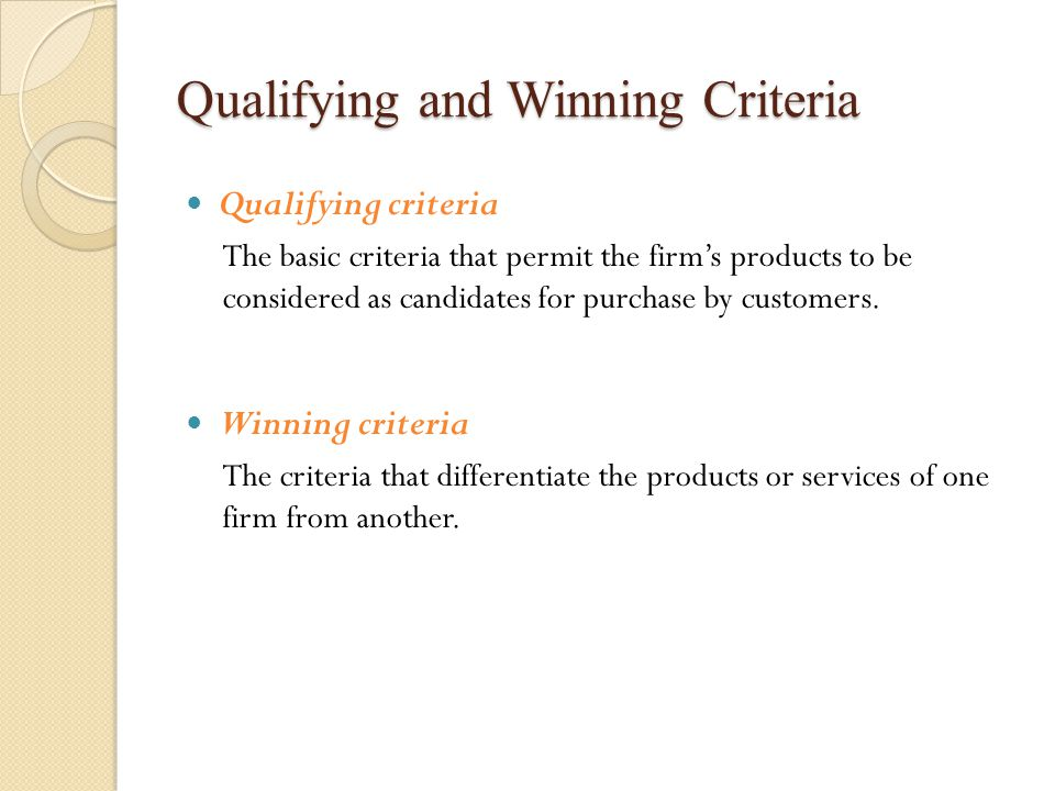 Qualifying and Winning Criteria