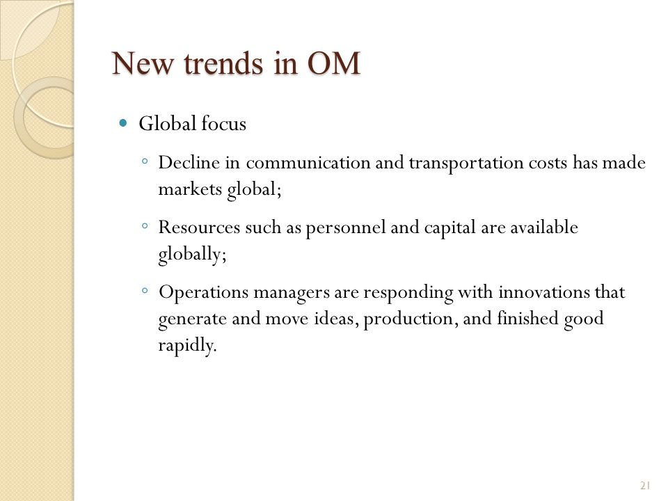 New trends in OM Global focus