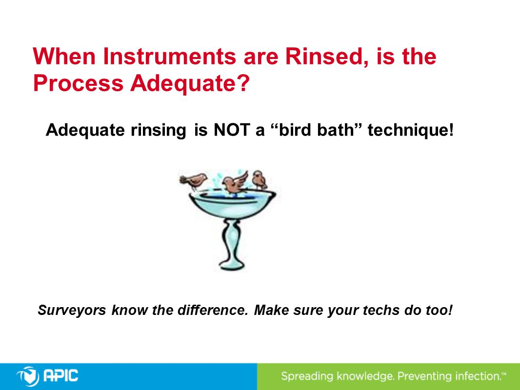 When Instruments are Rinsed, is the Process Adequate