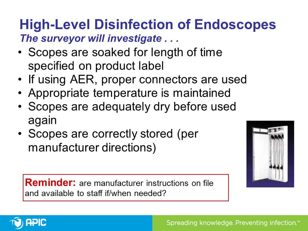 High-Level Disinfection of Endoscopes The surveyor will investigate . . .