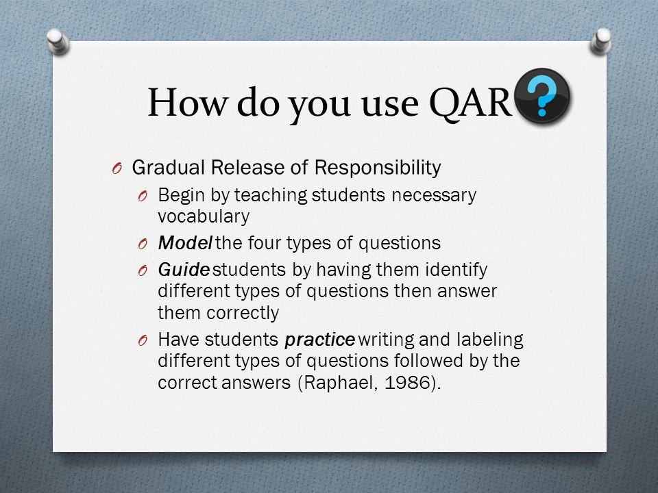 How do you use QAR Gradual Release of Responsibility