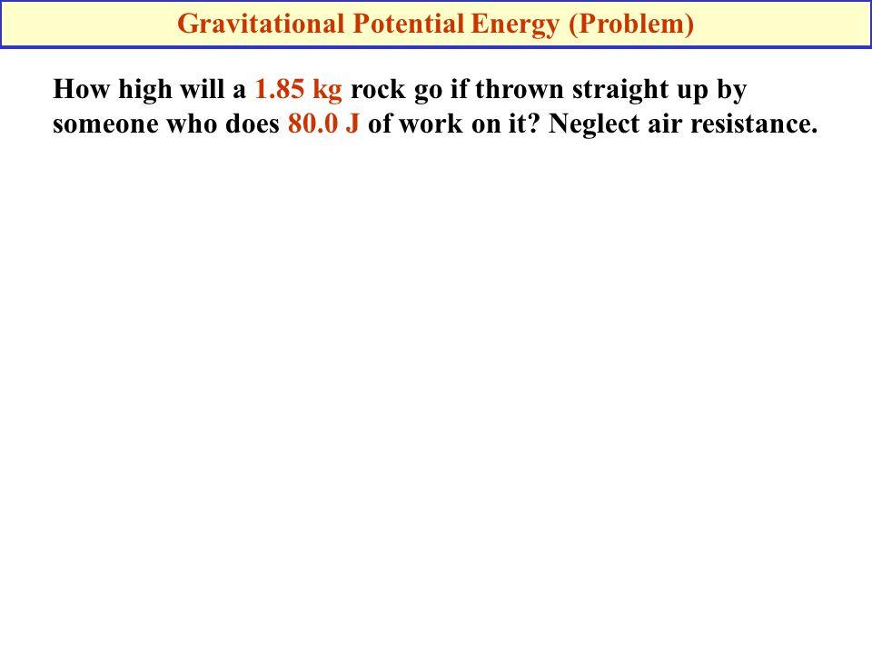 Gravitational Potential Energy (Problem)