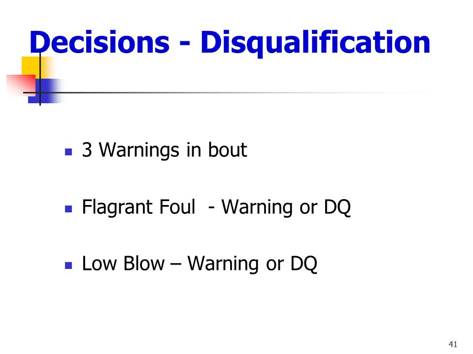 Decisions - Disqualification