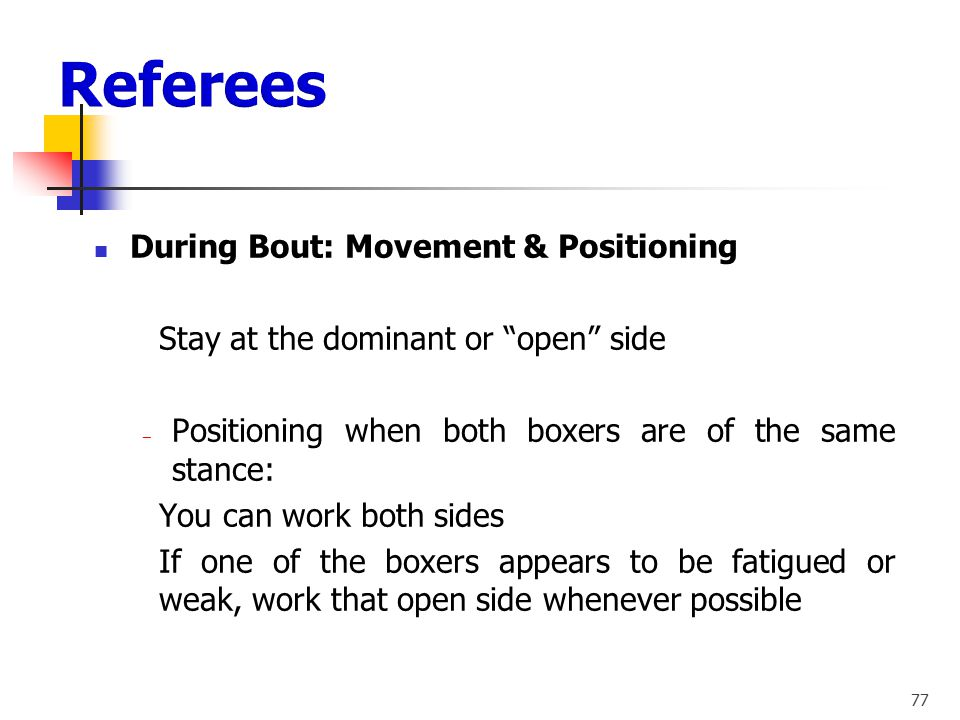 Referees During Bout: Movement & Positioning