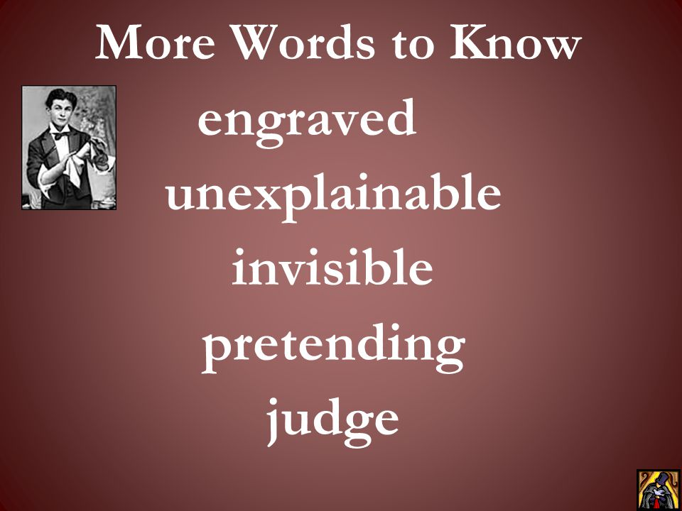 engraved unexplainable invisible pretending judge