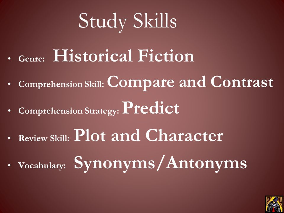 Study Skills Genre: Historical Fiction