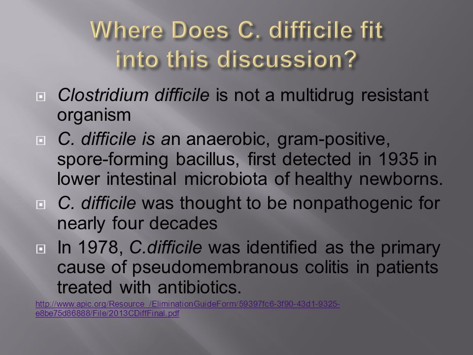 Where Does C. difficile fit into this discussion
