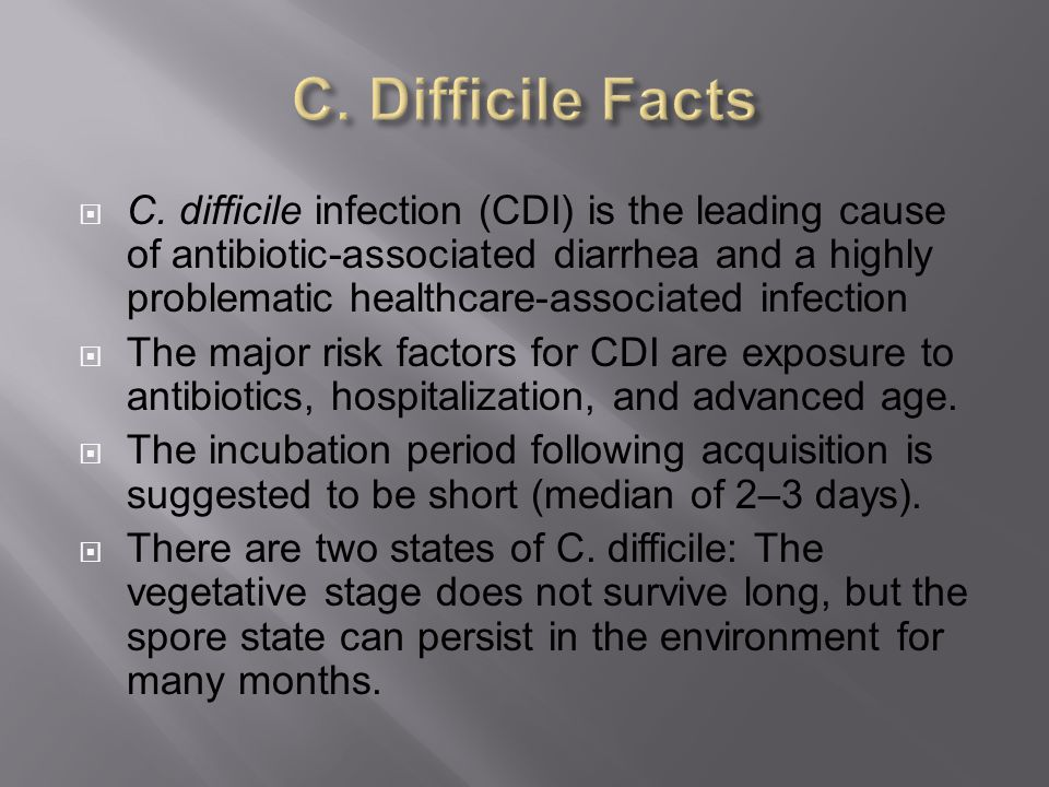 C. Difficile Facts