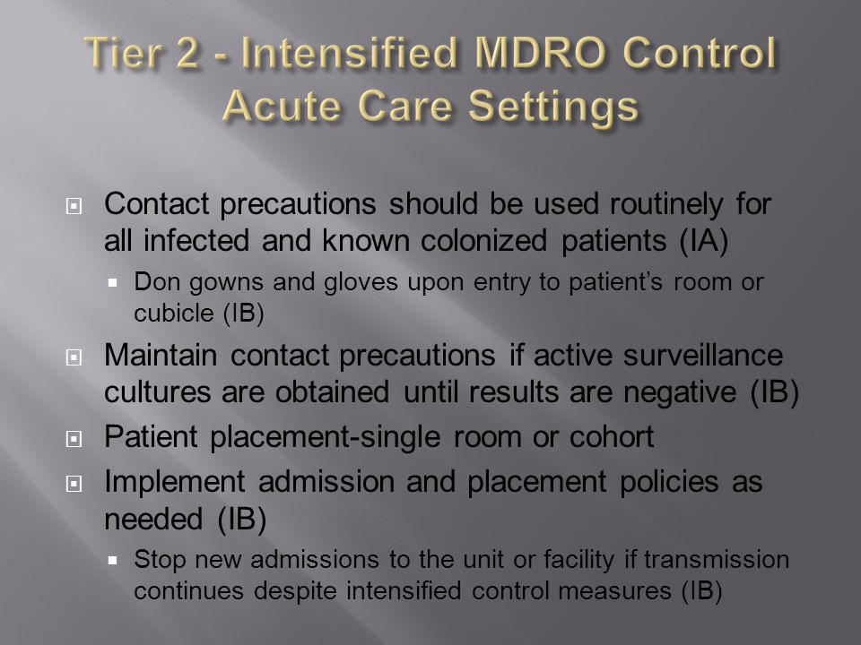 Tier 2 - Intensified MDRO Control Acute Care Settings