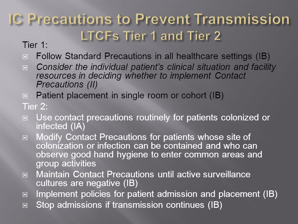 IC Precautions to Prevent Transmission LTCFs Tier 1 and Tier 2