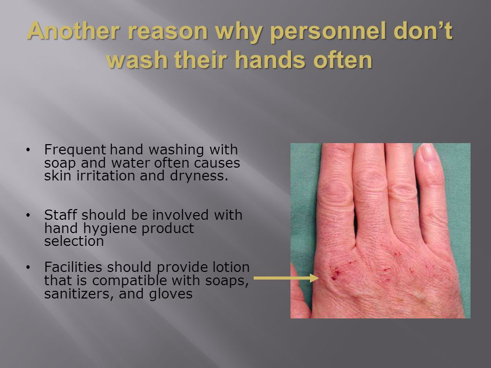 Another reason why personnel don't wash their hands often