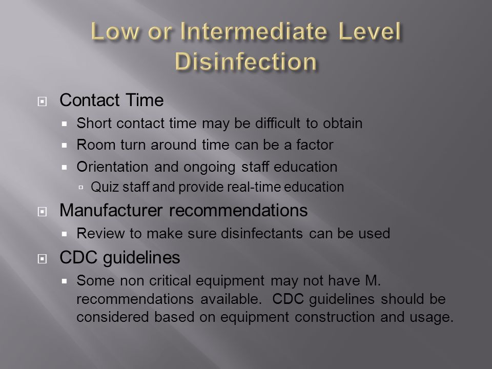 Low or Intermediate Level Disinfection
