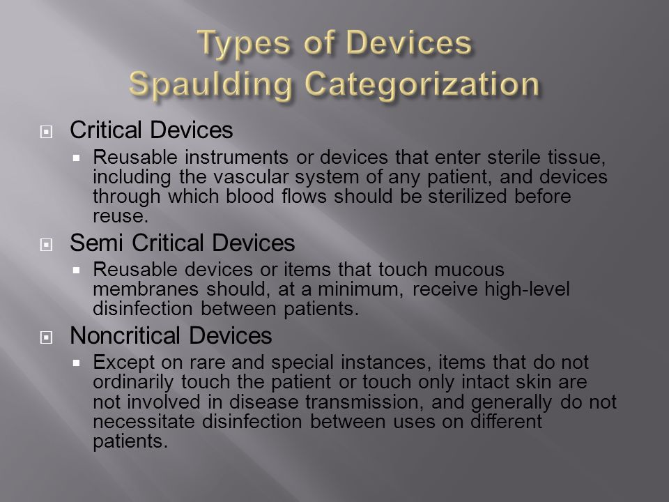 Types of Devices Spaulding Categorization