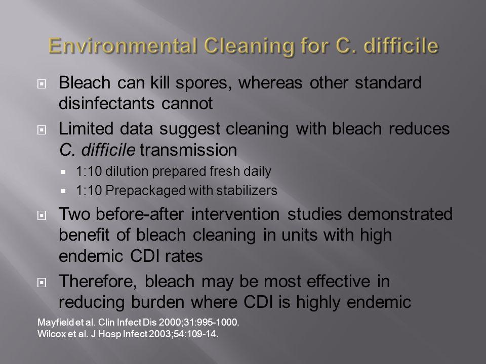 Environmental Cleaning for C. difficile