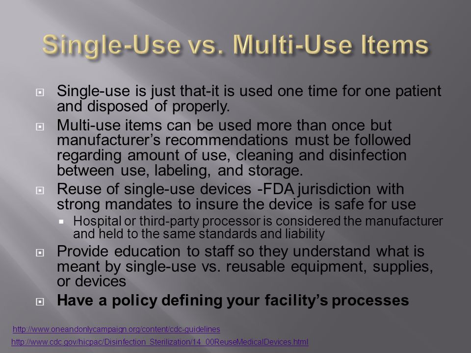 Single-Use vs. Multi-Use Items