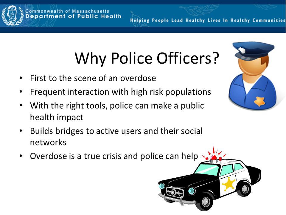 Why Police Officers First to the scene of an overdose
