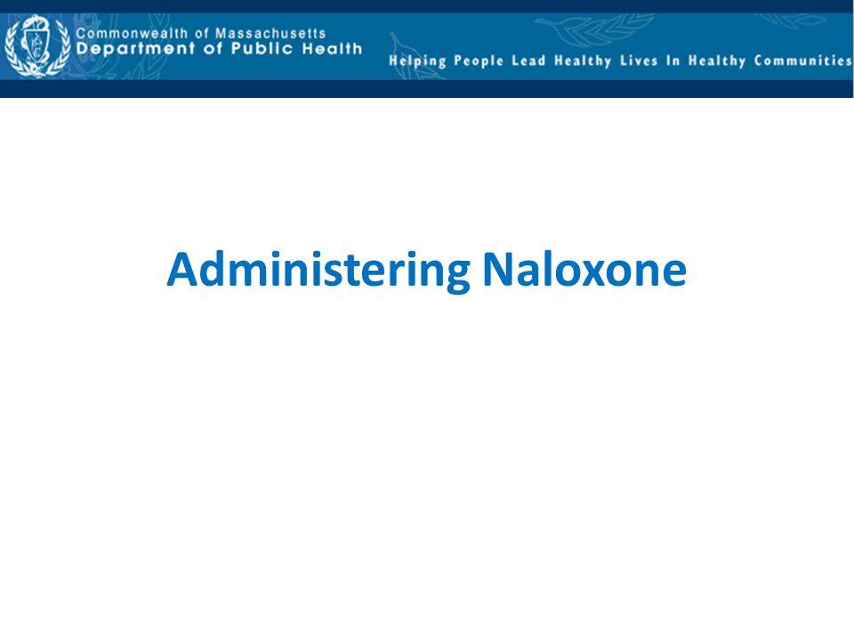 Administering Naloxone