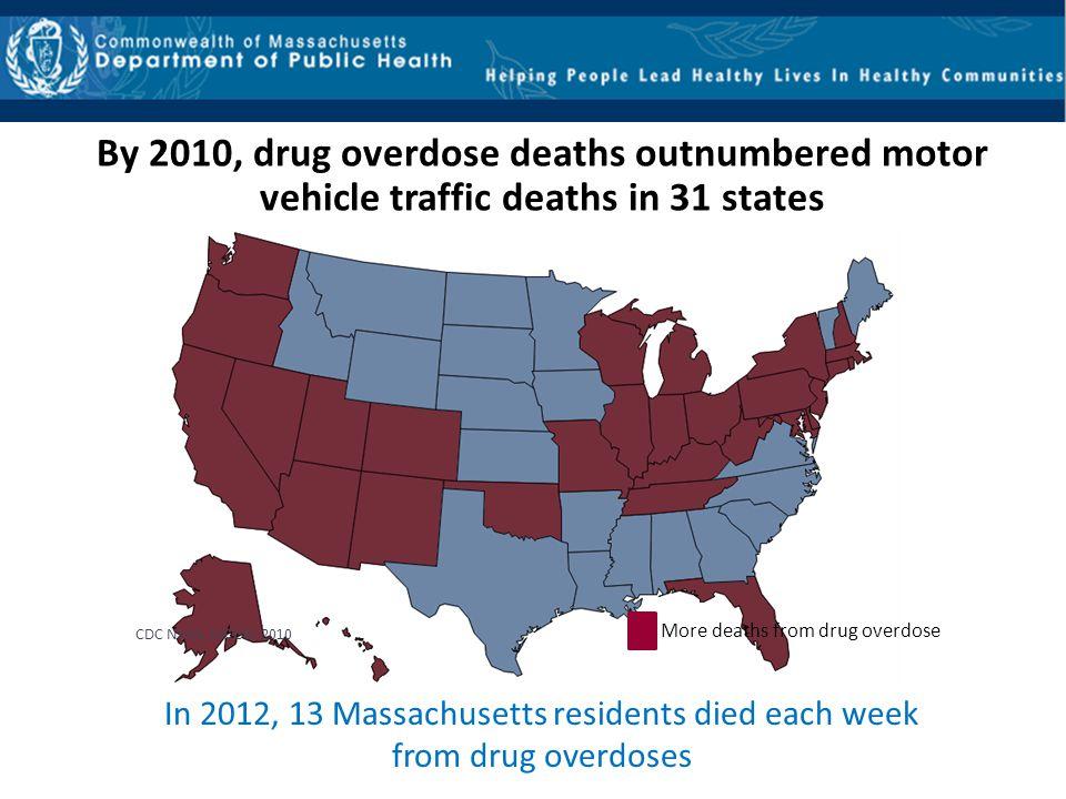 In 2012, 13 Massachusetts residents died each week from drug overdoses