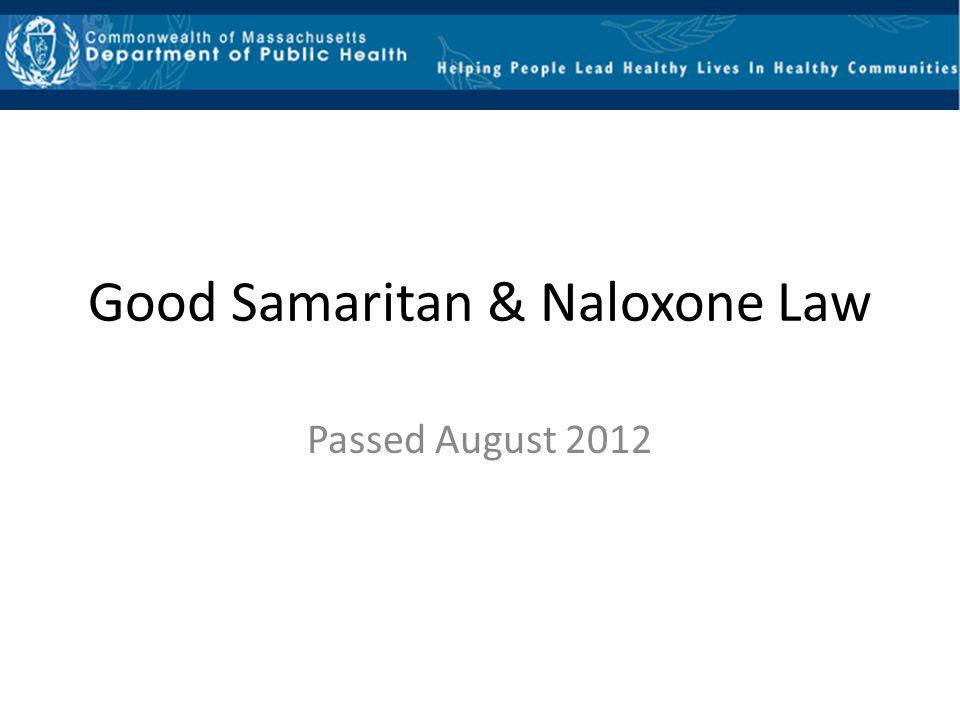 Good Samaritan & Naloxone Law