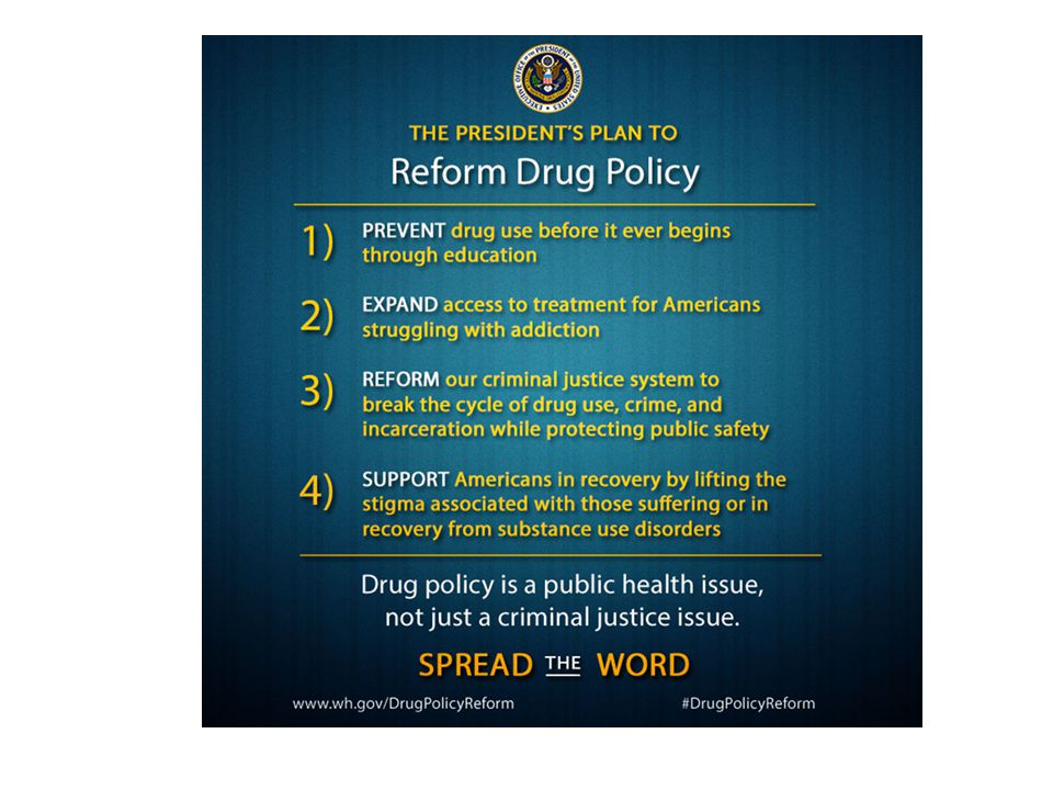 Key Point: Office of National Drug Control has identified this as a problem and is promoting drug policy reform that encourages treatment rather than incarceration.
